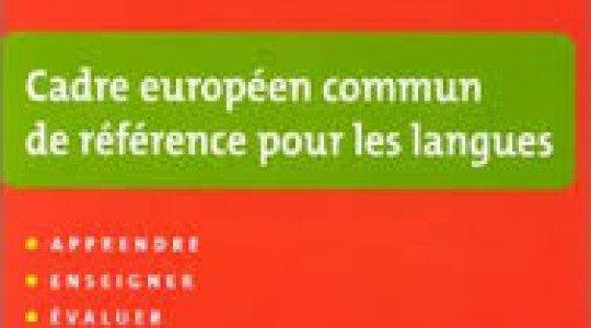 Cadre européen commun de référence pour les langues A P P R E N D R E – E N S E I G N E R – É V A L U E R